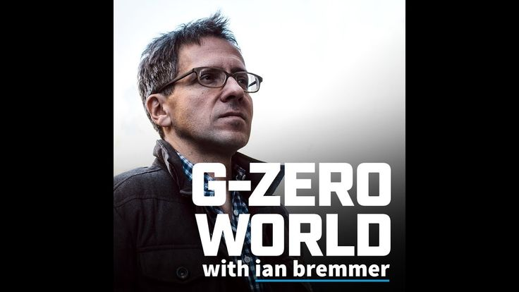 G-Zero World with Ian Bremmer: Episode 1