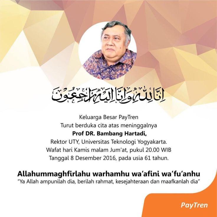 wafat satu lagi salah satu orang terbaik di dunia... Prof Bambang Hartadi, Rektor UTY. Universitas Teknologi Yogyakarta. tar kapan saya cerita2 ttg beliau. mhn doanya dulu ya.