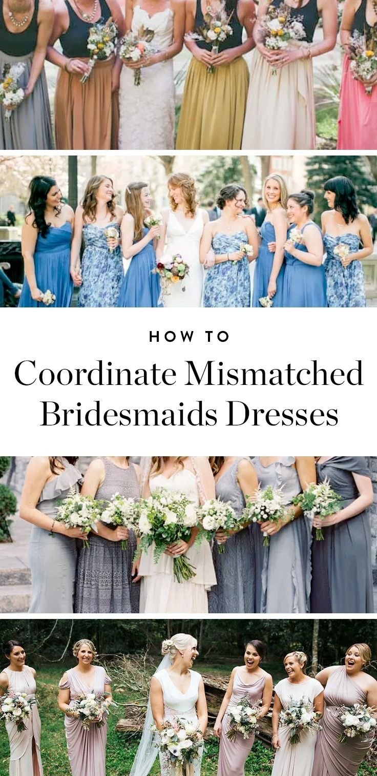 Mismatched dresses are the latest in nontraditional wedding trends, but it doesn't exactly happen organically. Here are 6 ways to make it happen.