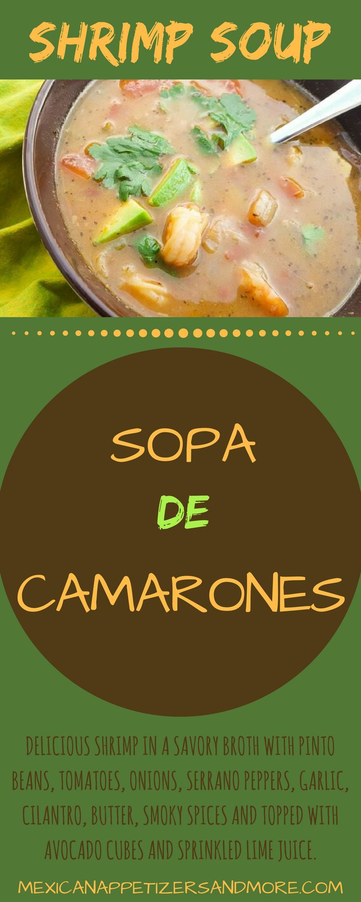 This Sopa de Camarones recipe, (shrimp soup) is made in a savory broth with shrimp, tomatoes, onions, serrano, garlic, cilantro, smoky spices and topped with avocado cubes and lime. Delicious and comforting soup.#sopadecamarones #shrimpsoup #soups #seafood | mexicanappetizersandmore.com
