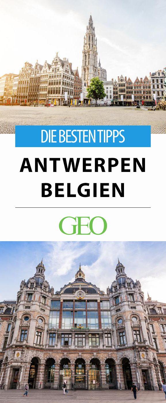 Antwerpen: Die besten Tipps für Flanderns Metropole