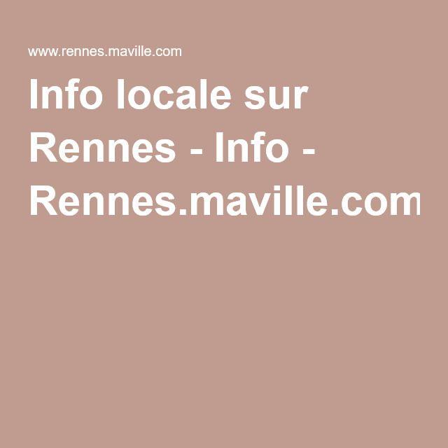 Info locale sur Rennes - Info - Rennes.maville.com