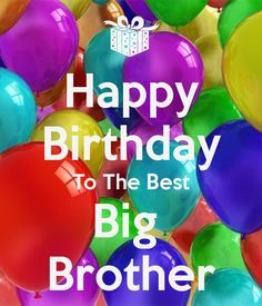 happy birthday big brother - Google Search