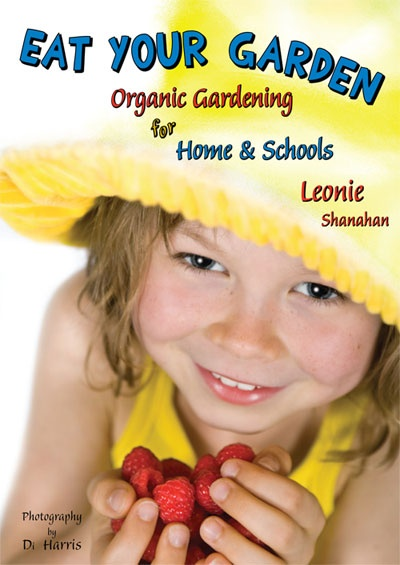 Eat Your Garden. An informative and educational guide in a bright and fun book to teach your budding gardener how to grow their own healthy food! Written in Australia, for Australian conditions by an Australian!! Available now from The Garden Tool Shop www.gardentoolshop.com.au