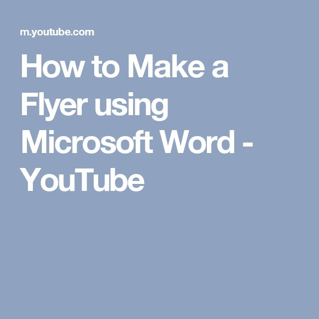 How to Make a Flyer using Microsoft Word - YouTube