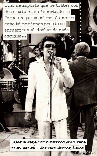 Alejate; Hector Lavoe; LP: El Sabio, 1980