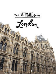 The ULTIMATE London City Guide