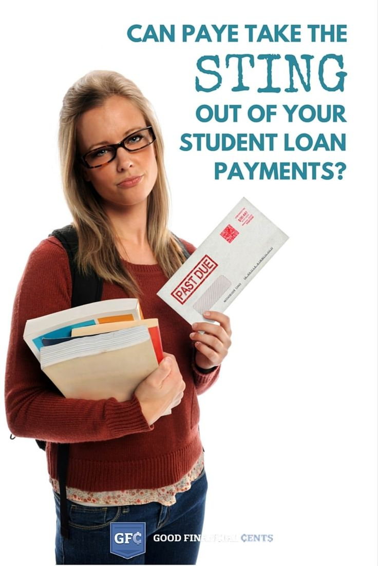 can PAYE take the sting out of your studen loan payments | Good Financial Cents
