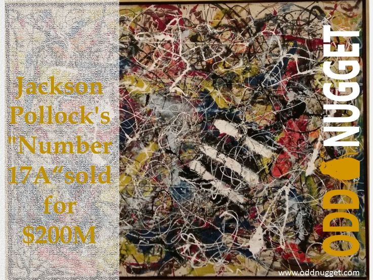 Jackson Pollock - Number 17A. This amazing abstract artist could never have foreseen the huge price his artwork would sell for.