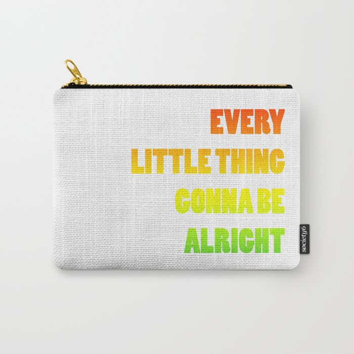 carry - all pouch Every little thing is gonna be alright, reggae music, bob marley  Monedero, música reggae