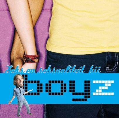 'Boyz' is een grappige brochure van klein formaat over seks en seksualiteit, bedoeld voor jongens van 13 tot 18 jaar. Aan bod komen onder meer lichamelijke veranderingen in de puberteit, hygiëne, verliefd worden, seksuele voorkeur, masturbatie, de eerste keer en veilig vrijen