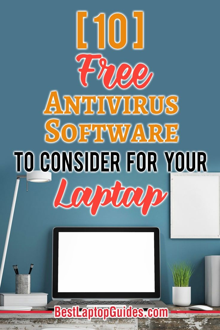 Top 10 Free Antivirus Software For Windows 10 in 2019   College