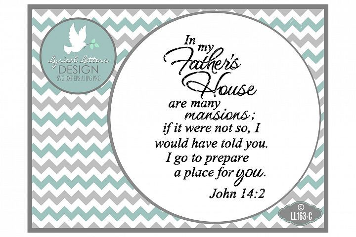 In My Father's House are Many Mansions John 14:2 Cutting File LL163C  SVG DXF EPS AI JPG PNG from DesignBundles.net