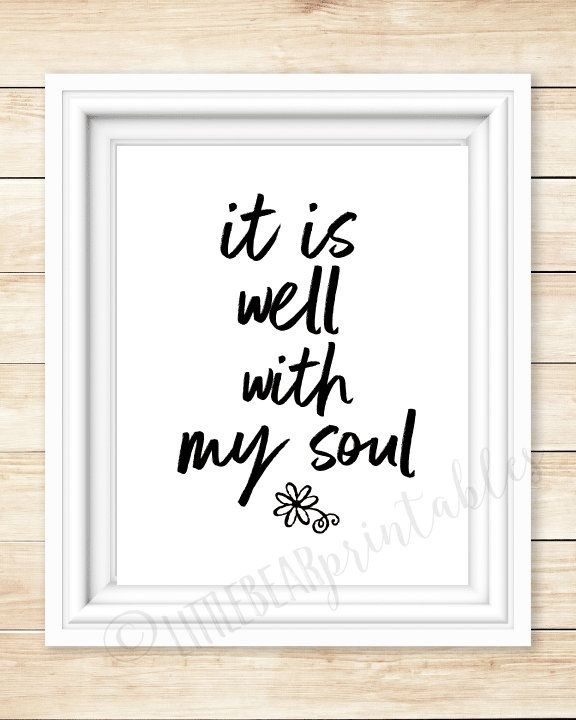 photograph about It is Well With My Soul Printable identified as It is effectively with my soul, printable wall artwork, dwelling decor