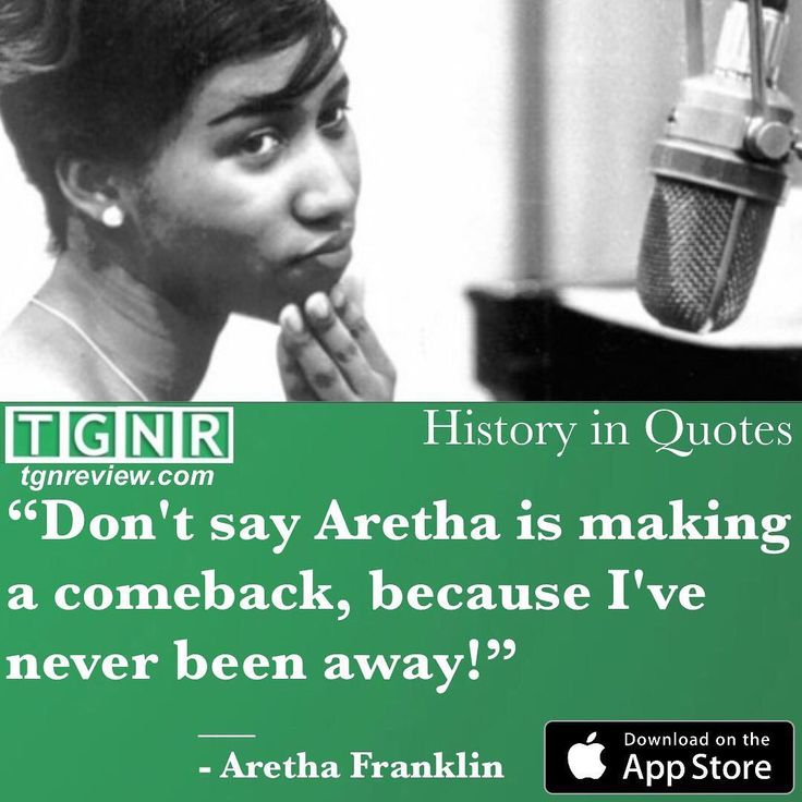 """On This Date in 1942 - """"The Queen of Soul,"""" Aretha Louise Franklin, was born in Memphis, Tennessee. #quote #quotes #quotestagram #quoteoftheday #qotd #history #historymaker #onthisday #onthisdayaqueenwasborn #music #musicmaker #soul #queen #queenofsoul #arethafranklin #happybirthday #birthday #funny #funnyquotes #legend #legendary #respect #awesome #awesomequotes #amazing #truth #confidence #tgnrhistoryinquotes #tgnr…"""