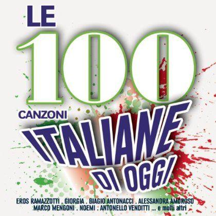 Le 100 Canzoni italiane di oggi
