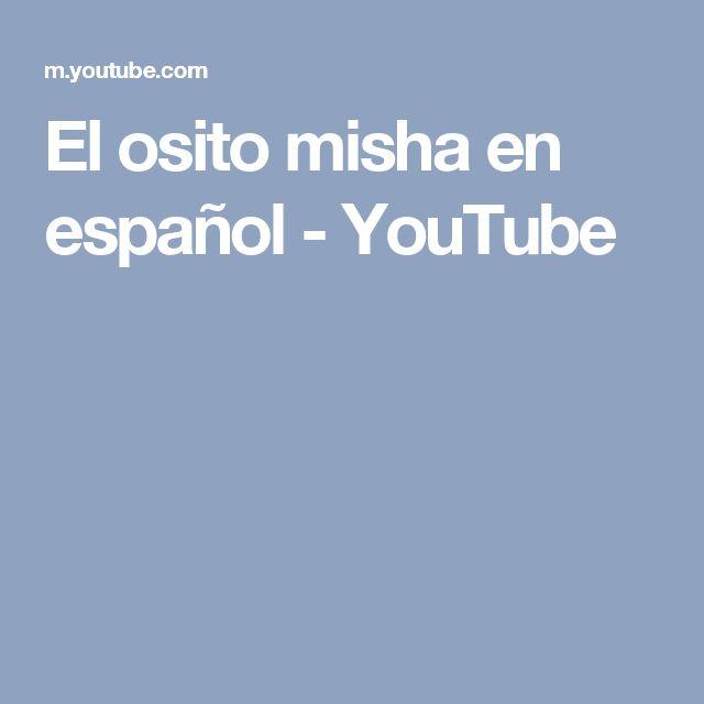 El osito misha en español - YouTube