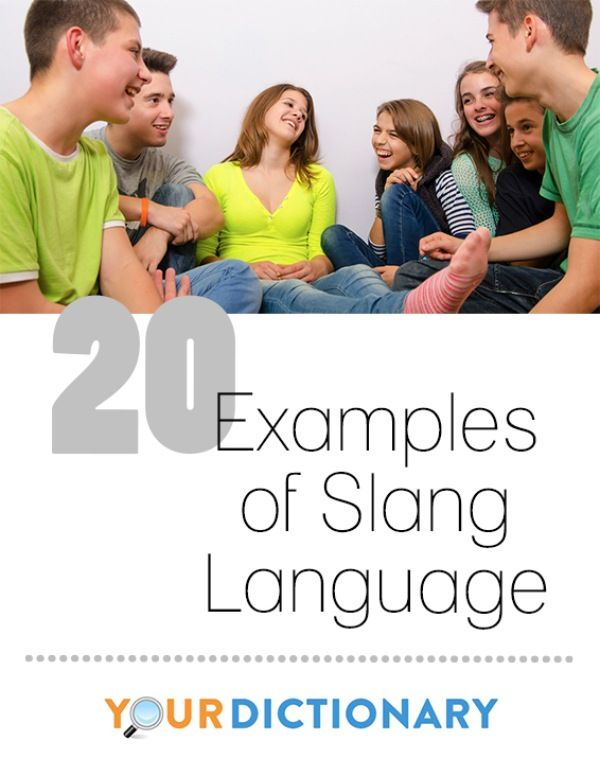Slang is a perpetual whirlwind of creativity among the young and avante garde. These groups are constantly breaking new ground with artistic expressions of their lives and the life around them. It's impossible to be in a hip nightclub, or at a cutting edge art gallery, without the latest slang flying around like confetti. Why do people use slang? There are many answers as there are people who are continually reinventing English as we speak. | 20 Examples of Slang Language from…
