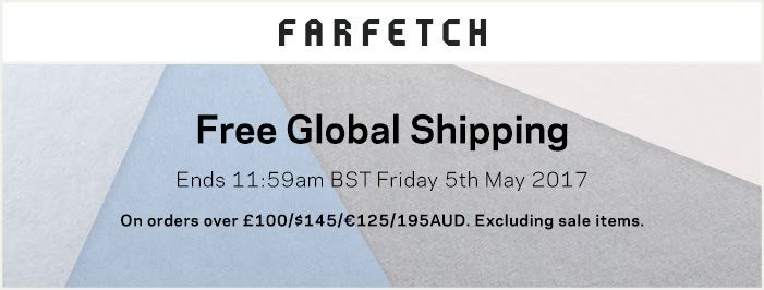 https://www.farfetch.com/shopping/women/items.aspx?utm_source=4jpkQUH2eGU&utm_medium=affiliate&utm_campaign=Linkshareus&utm_content=3&utm_term=USNetwork 	  The free shipping offer is valid globally on full price merchandise totalling over £100, 125Euro, 145USD, 195AUD, 185CAD, 12000RUB, 16000JPY, 940CNY, 170000KRW, $1200 HKD, 195SGD, 140CHF, 2500MXN, 520BRL.