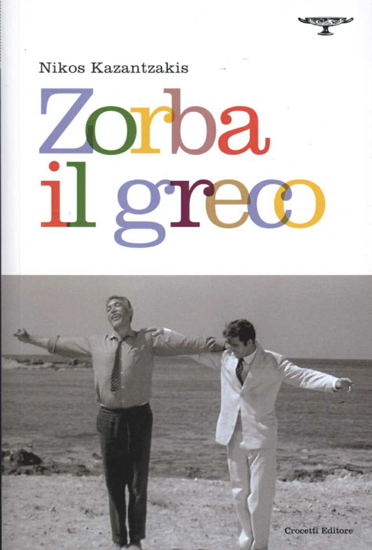 A #masterpiece #of #modern #literature.  The soul, the body firmer, #more #free #cry, the more deafening chant ever explosive on the pages of a book. So it's Alexis Zorba, a novel (#Zorba #il #Greco) written in 1943 by #Nikos #Kazantzakis (Heraklion, Crete, Freiburg, 1887-1957).