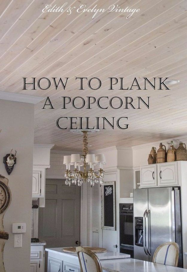Home Improvement Hacks. - Plank a Popcorn Ceiling - Remodeling Ideas and DIY Home Improvement Made Easy With the Clever, Easy Renovation Ideas. Kitchen, Bathroom, Garage. Walls, Floors, Baseboards,Tile, Ceilings, Wood and Trim. http://diyjoy.com/home-improvement-hacks