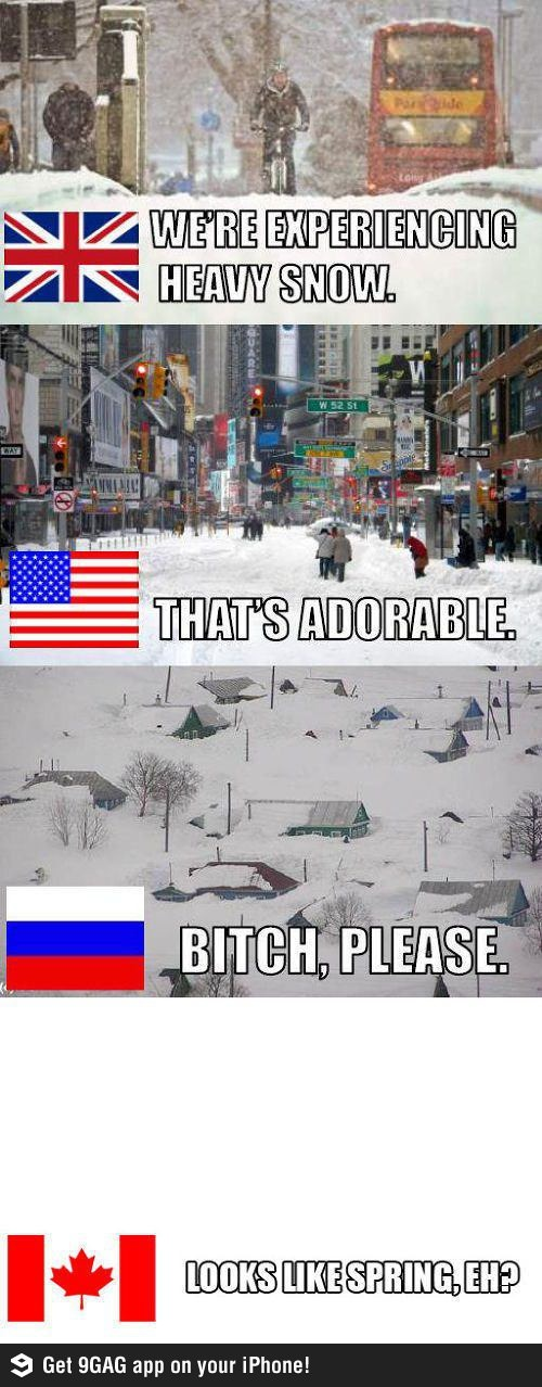 We Canadians laugh at your idea of heavy snow.