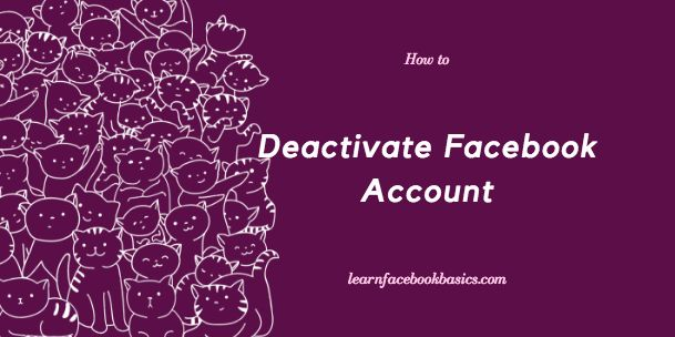 How you go about deactivating Facebook Account Temporarily in 2017
