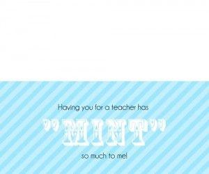 Teacher appreciation mint printable - My Insanity