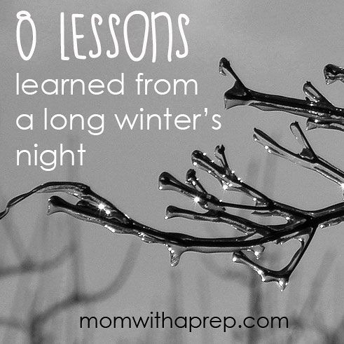 8 Lessons Learned about Being Prepared for a Winter Weather Event  |  Mom with a Prep