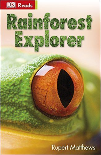 Rainforest Explorer (DK Reads Starting To Read Alone) by Rupert Matthews, http://www.amazon.co.uk/dp/B00KCY63Y6/ref=cm_sw_r_pi_dp_PYzoub0G090Q5