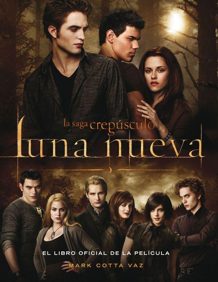 La saga crepúsculo: Luna nueva el libro oficial de la pelicula.