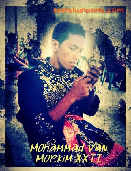 MOHAMMAD VAN MOEKIM XXII, PEMIMPIN ACEH IDAMAN | Tengkuputeh