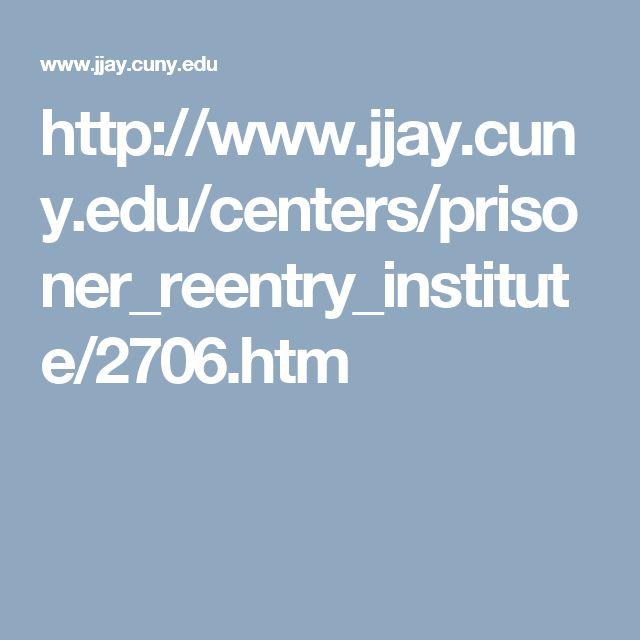 http://www.jjay.cuny.edu/centers/prisoner_reentry_institute/2706.htm