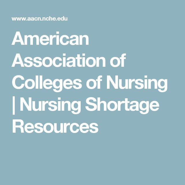 American Association of Colleges of Nursing   Nursing Shortage Resources