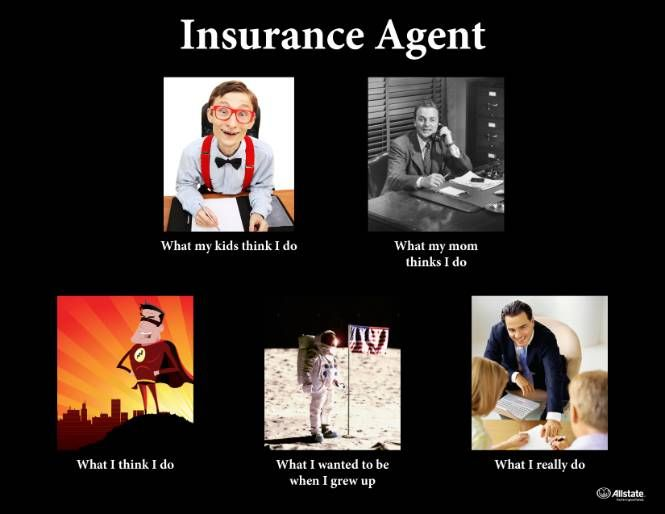 Funny Pictures Quotes Memes Funny: Insurance Agent: How The World Sees Me