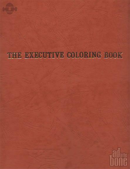 The Executive Coloring Book By Marcie Hans Dennis Altman Martin A Cohen