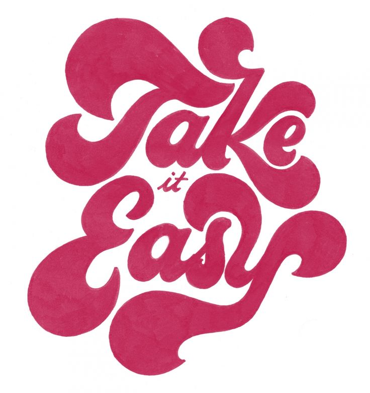 Take It Easy by Drew Melton on phraseologyproject.com