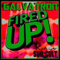 Galvatron - Fired Up [Featured on the RadioKillaZ Quest mix / Annie Nightingale BBC Radio 1/1Xtra] by galvatron on SoundCloud