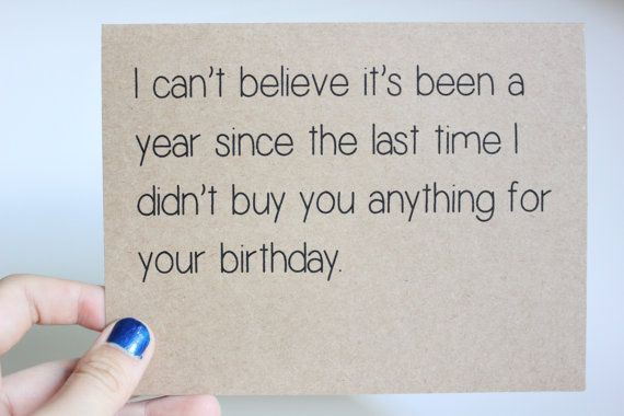 Funny Birthday Card by ColorfulDelight on Etsy, $3.00 - I cant believe it's been a year....
