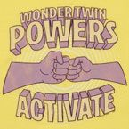 Wonder Twin Powers lol we used to do this