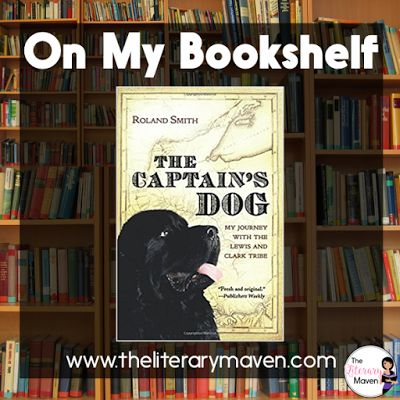 On My Bookshelf: The Captain's Dog by Roland Smith