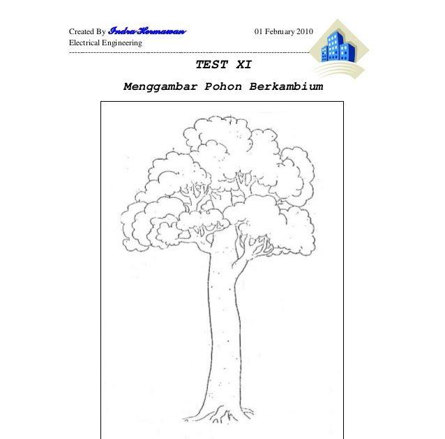 38797262 Psikotest Kunci Jawaban Begini Tips Menggambar Pohon Saat Anda Mengikuti Psikotes Contoh Soal Psikotes Menggambar Or Menggambar Pohon Pohon Gambar