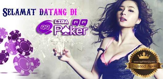LigaPokerQQ - Bandar Domino Online, Poker Online Terpercaya Selamat Datang Di Liga Poker QQ Agen Domino dan Poker Online Terpercaya Link Alternatif LigaPokerQQ sekarang www.ligapokerqq.info Daftar LigaPokerQQ Sekarang http://www.ligapokerqq.info #LigaPokerQQ #AgenPokerTerpercaya #AgenPokerOnline #AgenDominoKiukiu #AgenDominoOnline #BandarQOnline #AgenDomino #AgenPoker #AgenCapsa #DaftarPokerOnline