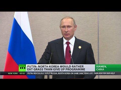 "Putin: ""N.Korea would rather eat grass than abandon nuclear programme"" - YouTube"