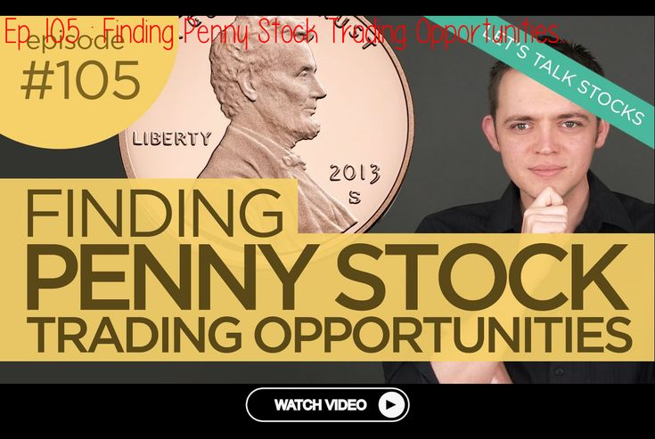 Ep 105 finding penny stock trading opportunitiesep 105