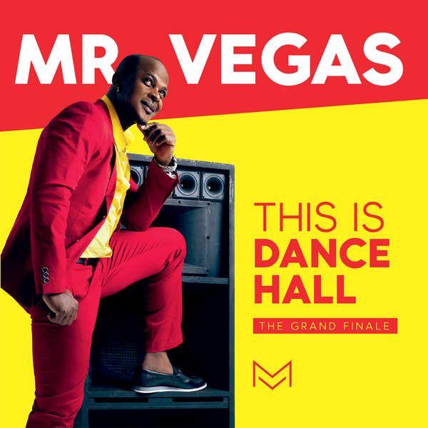 Mr. Vegas - This Is Dancehall  (Album Release)  #JohnHart #JohnHart #Mr.Vegas #Mr.Vegas #MVMusic #NadiaRose #NadiaRose #Natel #Natel #TashaFuller #TashaFuller #TheGrandFinale #ThisIsDancehall #vpalmusic