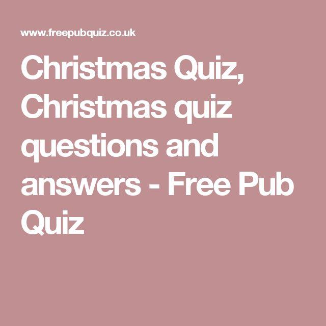 Christmas Quiz, Christmas quiz questions and answers - Free Pub Quiz