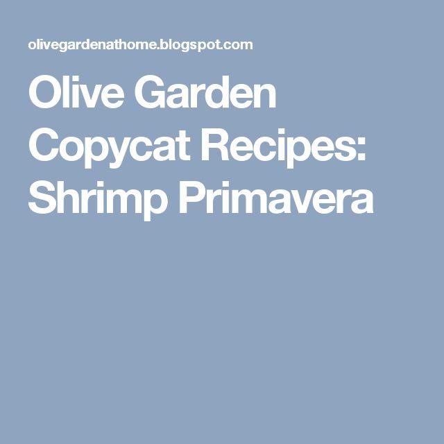 Olive Garden Copycat Recipes: Shrimp Primavera
