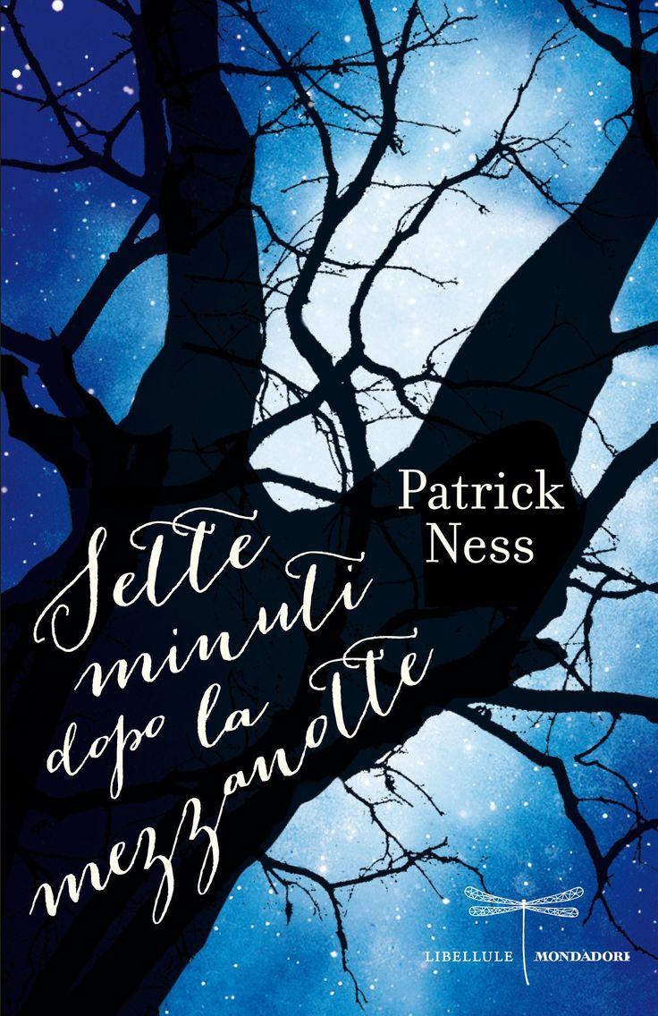 Sette minuti dopo la mezzanotte, di Patrick Ness.