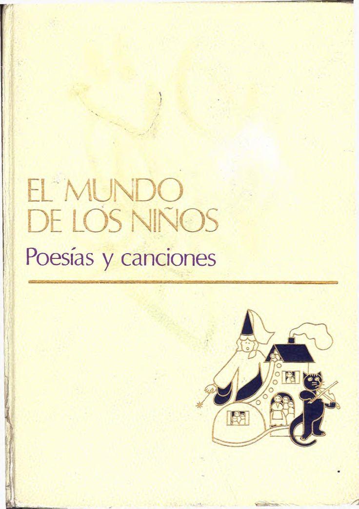 1 - Poesias y Canciones  Primer tomo de la enciclopedia El Mundo de Los Niños